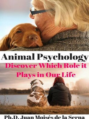 cover image of Animal Psychology, discover which role it plays in our life