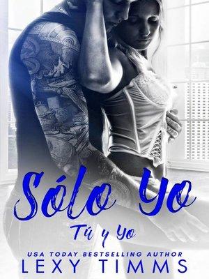 cover image of Sólo Yo