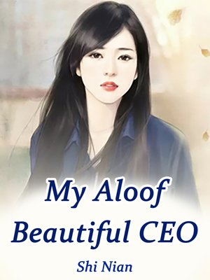 cover image of My Aloof Beautiful CEO