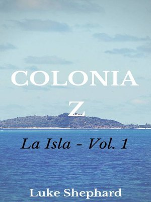 cover image of Colonia Z