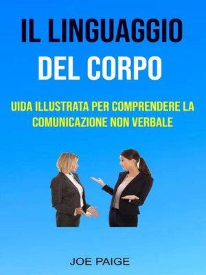 cover image of Il Linguaggio Del Corpo