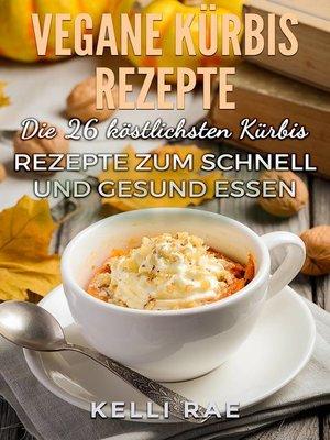 cover image of Vegane Kürbis Rezepte