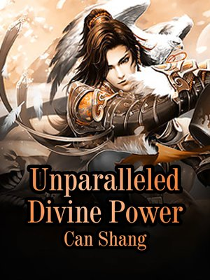 cover image of Unparalleled Divine Power