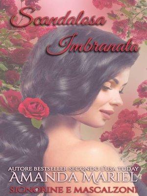 cover image of Scandalosa imbranata