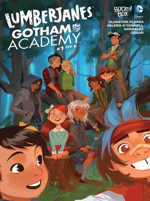 cover image of Lumberjanes/Gotham Academy (2016), Issue 1