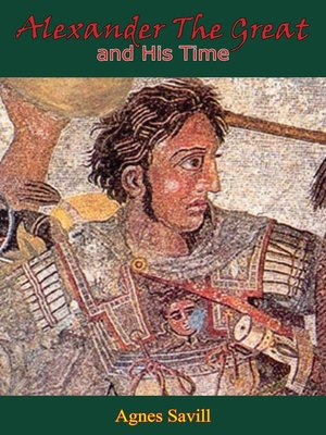 cover image of Alexander the Great and His Time