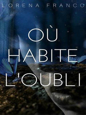 cover image of Où habite l'oubli