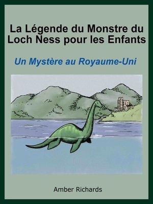 cover image of La Légende Du Monstre Du Loch Ness Pour Les Enfants