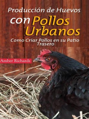 cover image of Producción De Huevos Con Pollos Urbanos
