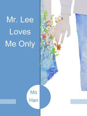 cover image of Mr. Lee Loves Me Only