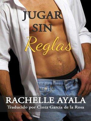 cover image of Jugar Sin Reglas