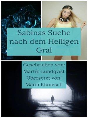 cover image of Sabinas Suche nach dem Heiligen Gral