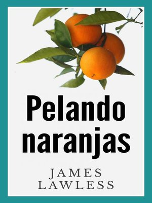 cover image of Pelando Naranjas