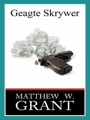 cover image of Geagte Skrywer