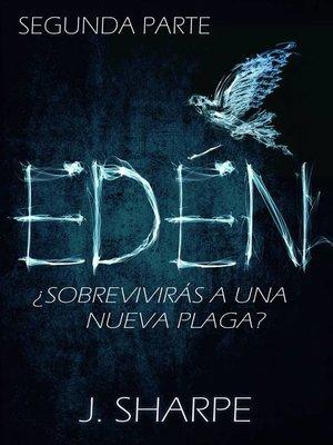 cover image of Edén--Segunda parte