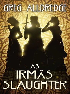 cover image of As Irmãs Slaughter