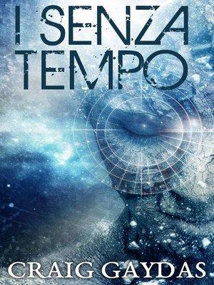 cover image of I Senza Tempo