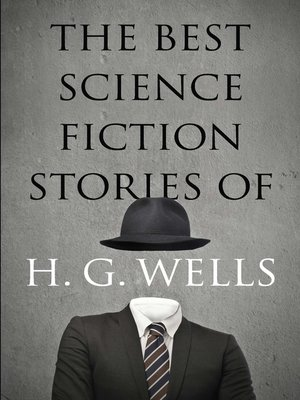 cover image of The Best Science Fiction Stories of H. G. Wells