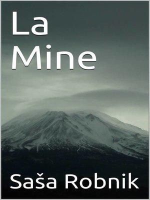 cover image of La Mine