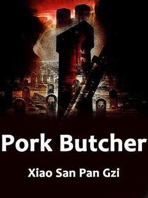 cover image of Pork Butcher, Volume 1
