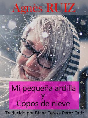 cover image of Mi pequeña ardilla y copos de nieve