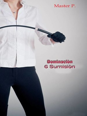 cover image of Dominación 6 Sumisión--Avanzada