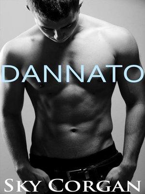 cover image of Dannato