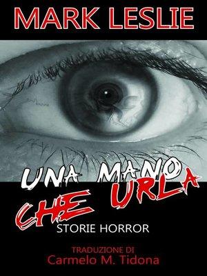 cover image of Una mano che urla