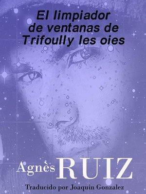 cover image of El limpiador de ventanas de Trifoully les oies