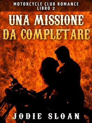 cover image of Una Missione da Completare