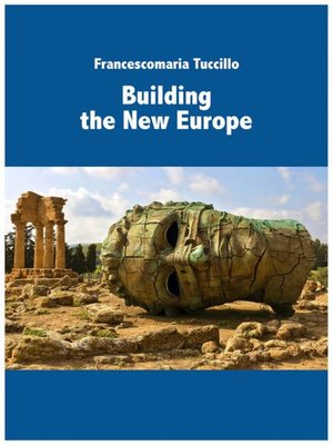 cover image of Building the new Europe