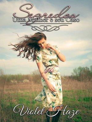 cover image of Segredos (Uma Mulher e seu Caso #1)