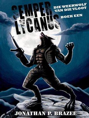 cover image of Die Weerwolf van die vloot