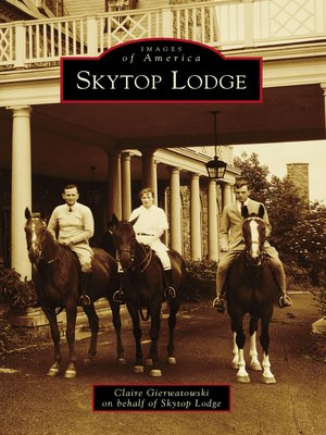 cover image of Skytop Lodge