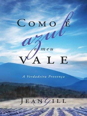 cover image of Como é Azul o Meu Vale