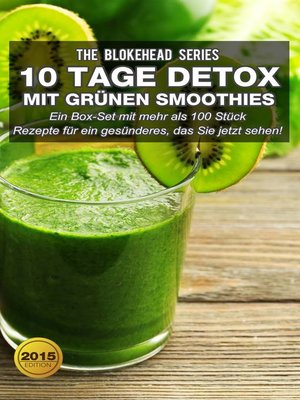 cover image of 10 Tage Detox mit grünen Smoothies