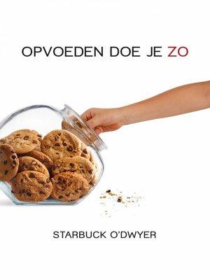 cover image of Opvoeden Doe Je Zo