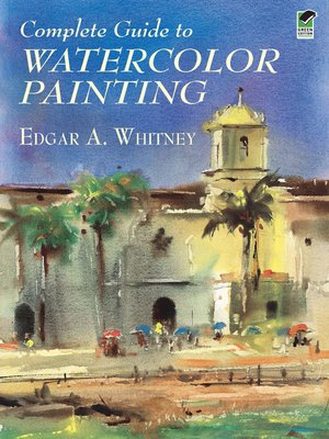 cover image of Complete Guide to Watercolor Painting