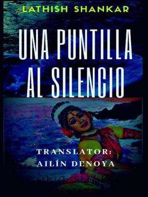 cover image of Una Puntilla al Silencio