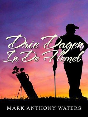 cover image of Drie Dagen In De Hemel