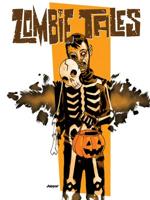 cover image of Zombie Tales Omnibus, Volume 1