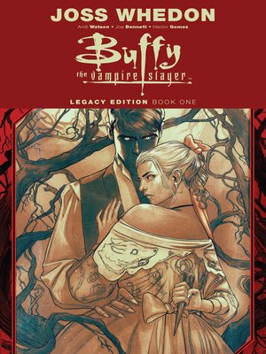 cover image of Buffy the Vampire Slayer Legacy Edition Book One