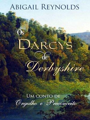 cover image of Os Darcys de Derbyshire