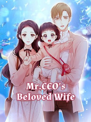 cover image of Mr.CEO's Beloved Wife