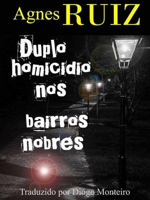 cover image of Duplo homicídio nos bairros nobres