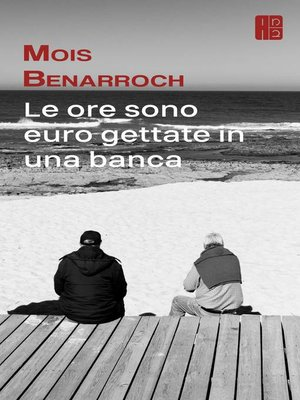 cover image of Le ore sono euro gettate in una banca