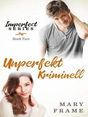 cover image of Unperfekt Kriminell