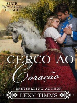 cover image of Cerco ao Coração