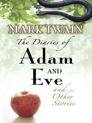 cover image of The Diaries of Adam and Eve and Other Stories