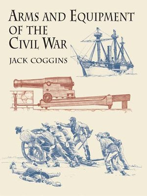 cover image of Arms and Equipment of the Civil War